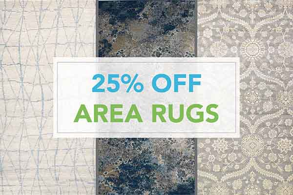 25% OFF Area Rugs! Visit our showroom to see the latest styles and designs to fit any lifestyle or budget.