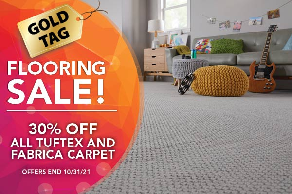 30% of all Tuftex and Fabrica carpet. Offers end 10/31/21